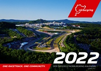 Der offizielle Nürburgring-Kalender 2022 - One racetrack. One Community