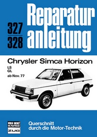 Chrysler Simca Horizon - LS / LG - ab November 1977  // Reprint der 5. Auflage 1979
