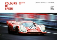 Colours of Speed. Porsche 917