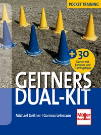 Geitners Dual-Kit - + 30 Parcours und Trainings-Tipps (Karten)