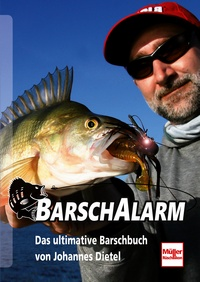 Barsch-Alarm - Das ultimative Barschbuch