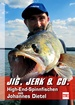 Jig, Jerk & Co. - High-End-Spinnfischen mit Johannes Dietel