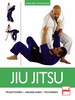 Jiu Jitsu - Traditionen - Grundlagen - Techniken